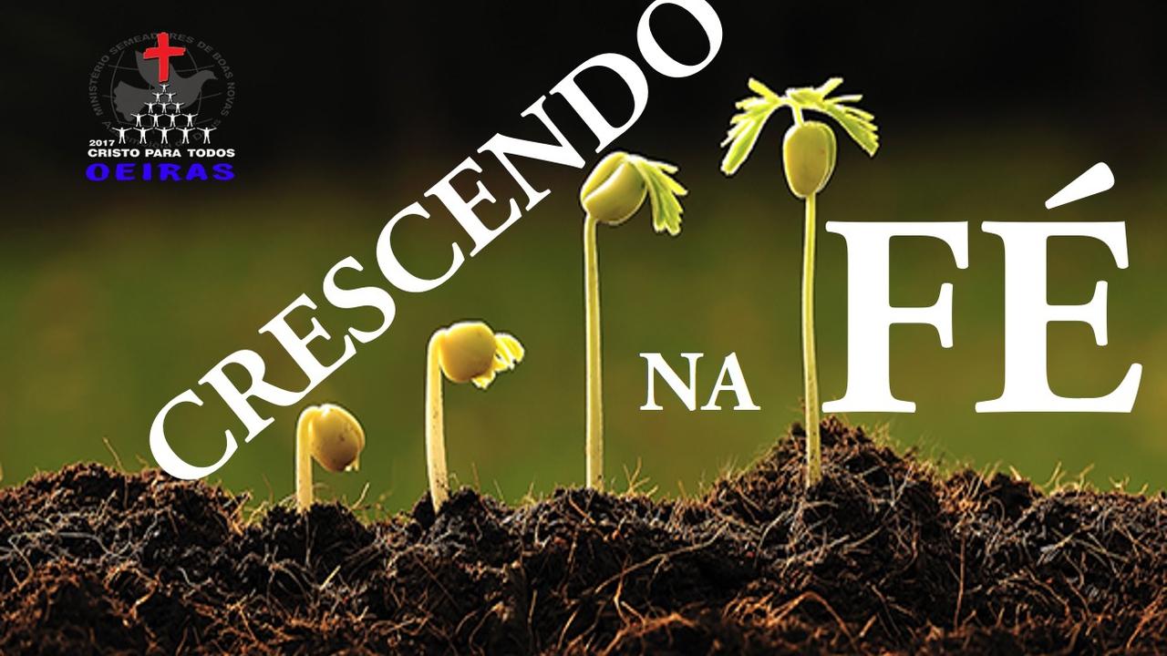 CRESCIMENTO NA FÉ - António Soares