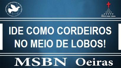 IDE COMO CORDEIROS NO MEIO DE LOBOS