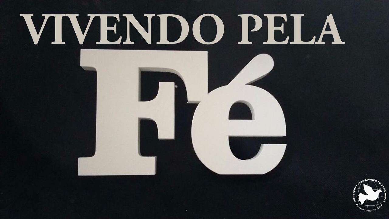 VIVENDO PELA FÉ | Pr Maicon Farias