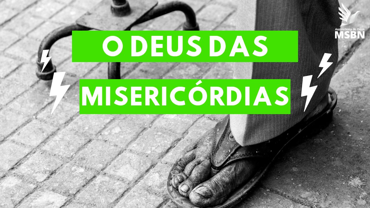 O DEUS DAS MISERICÓRDIAS | Pb Jozias Pinto