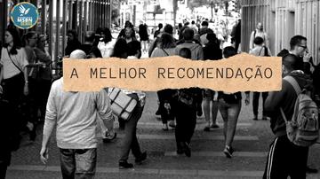 A MELHOR RECOMENDAÇÃO