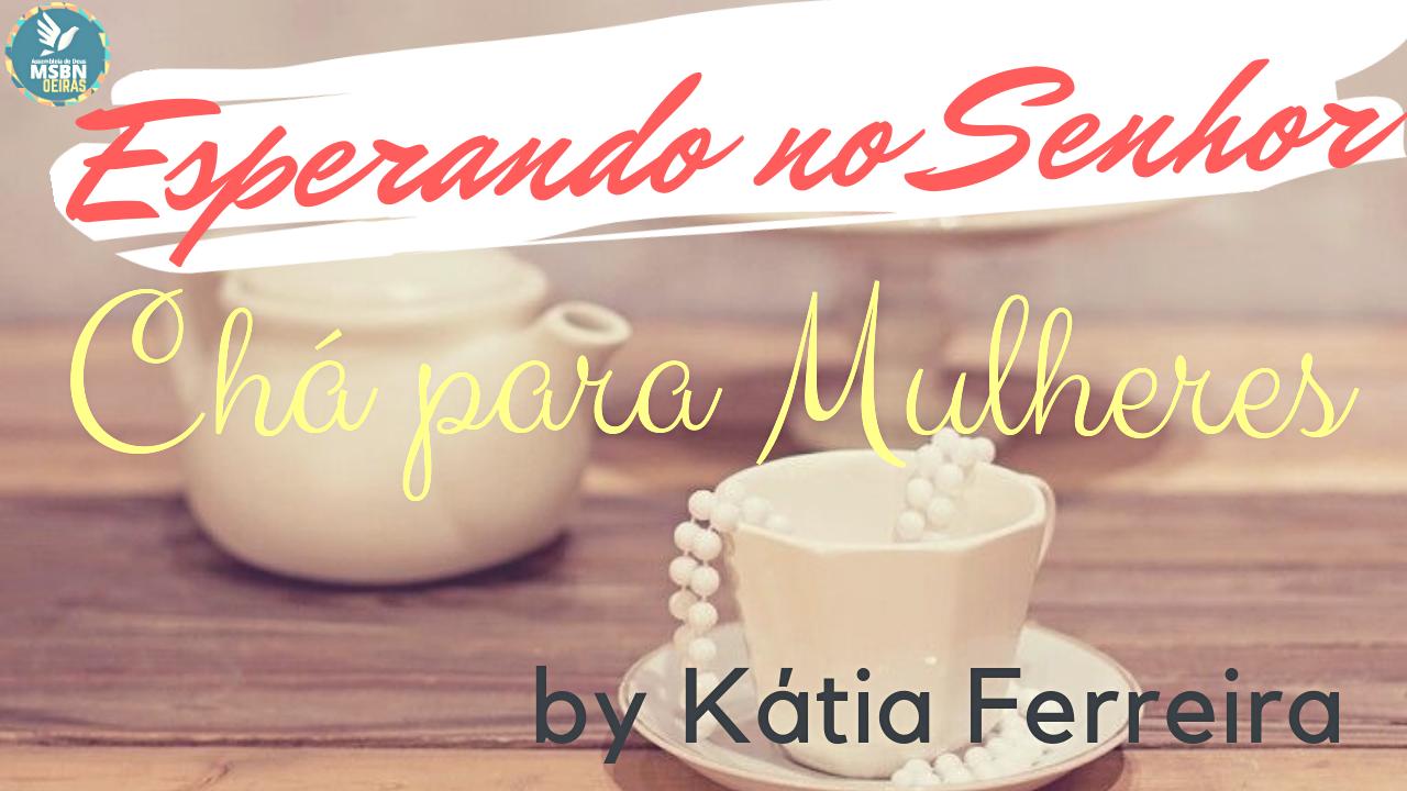 ESPERANDO NO SENHOR   by Katia Ferreira