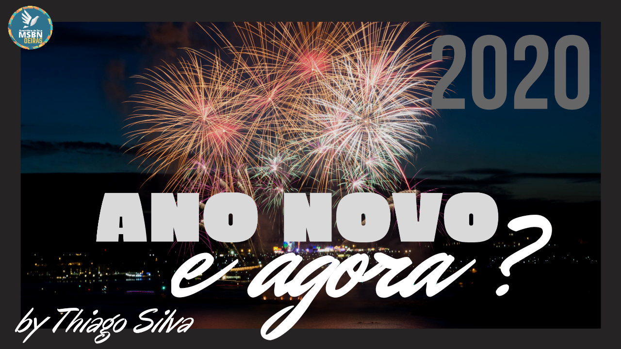 ANO NOVO, E AGORA? | by Thiago Silva