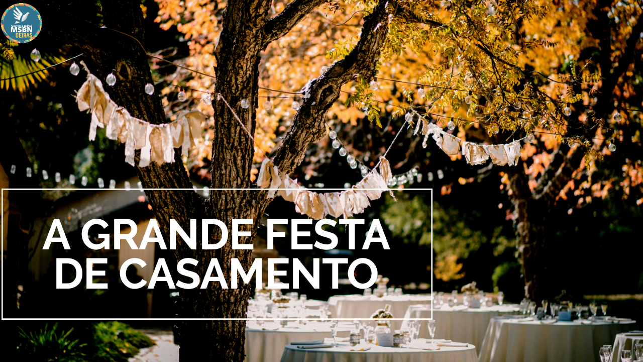 A GRANDE FESTA DE CASAMENTO