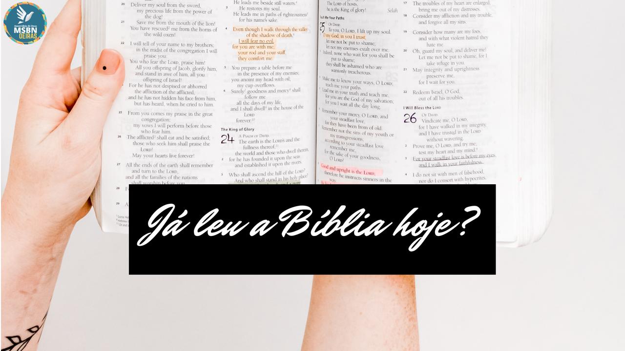 JÁ LEU A BÍBLIA HOJE?