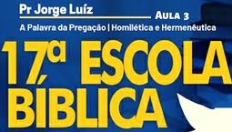 A Palavra da Pregação | Pr Jorge Luiz | Aula 3