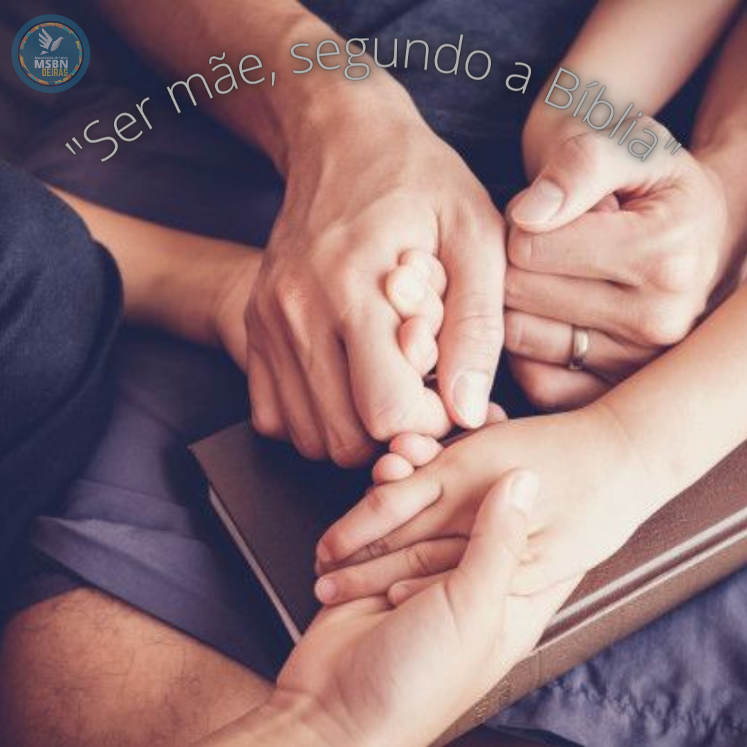 SER MÃE, SEGUNDO A BÍBLIA | Ana Luiza Figueiredo