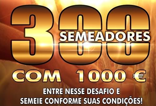 300semeadores