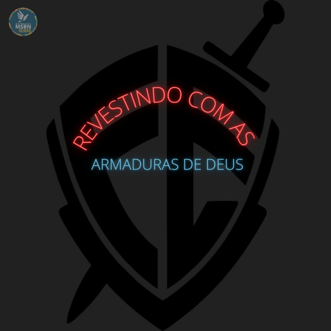 REVESTINDO COM AS ARMADURAS DE DEUS | Divani Mendes