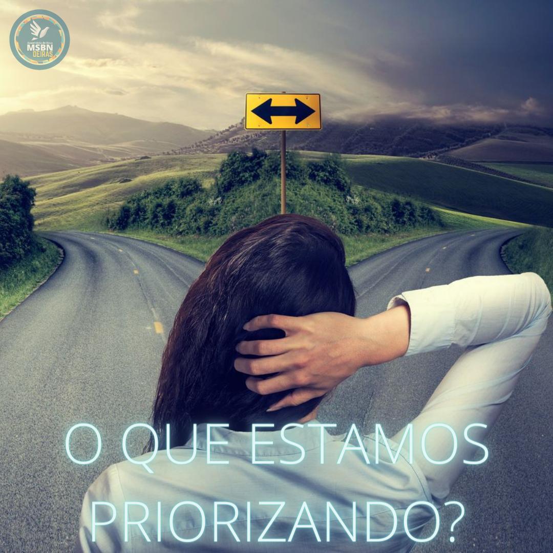 O QUE ESTAMOS PRIORIZANDO? | Juarez Elias Brasil