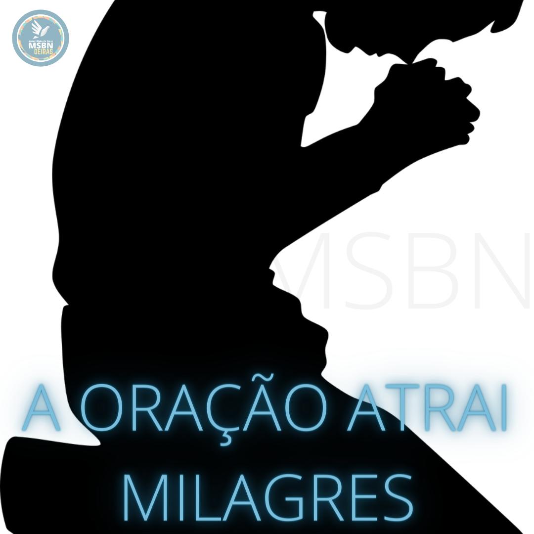 A ORAÇÃO ATRAI MILAGRES | Divani Mendes