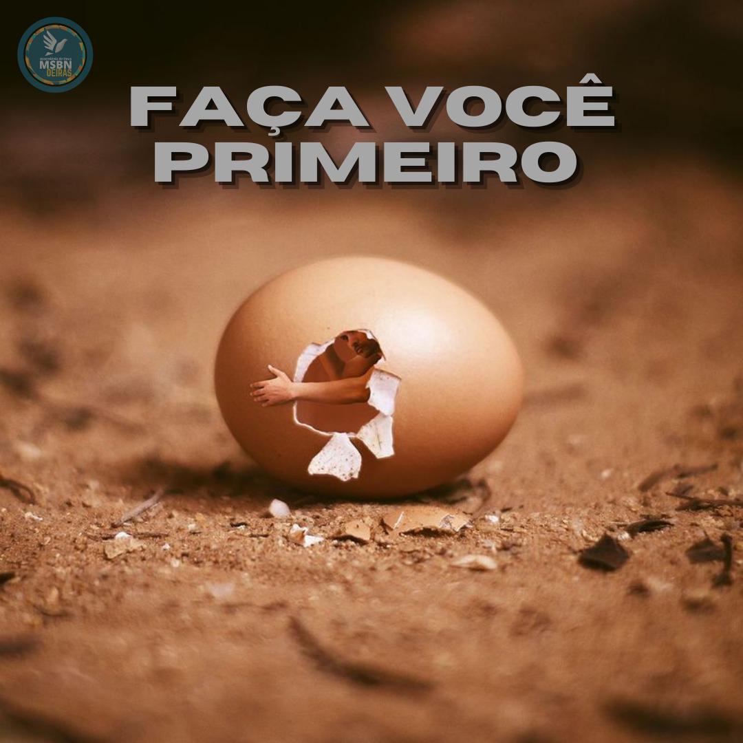 FAÇA VOCÊ PRIMEIRO | Pr Josué Moreira Jr.