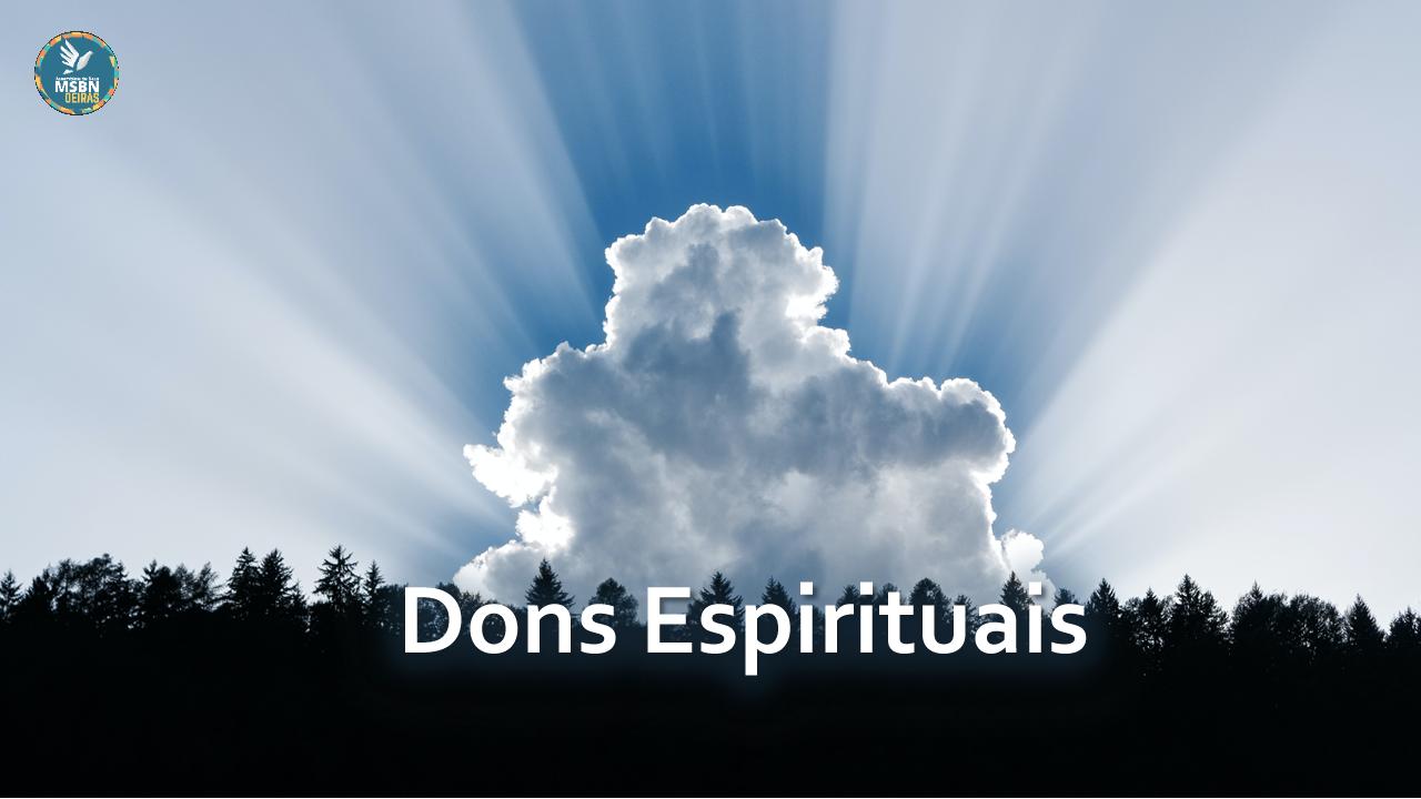 DONS ESPIRITUAIS | Pr Josué Moreira Jr.