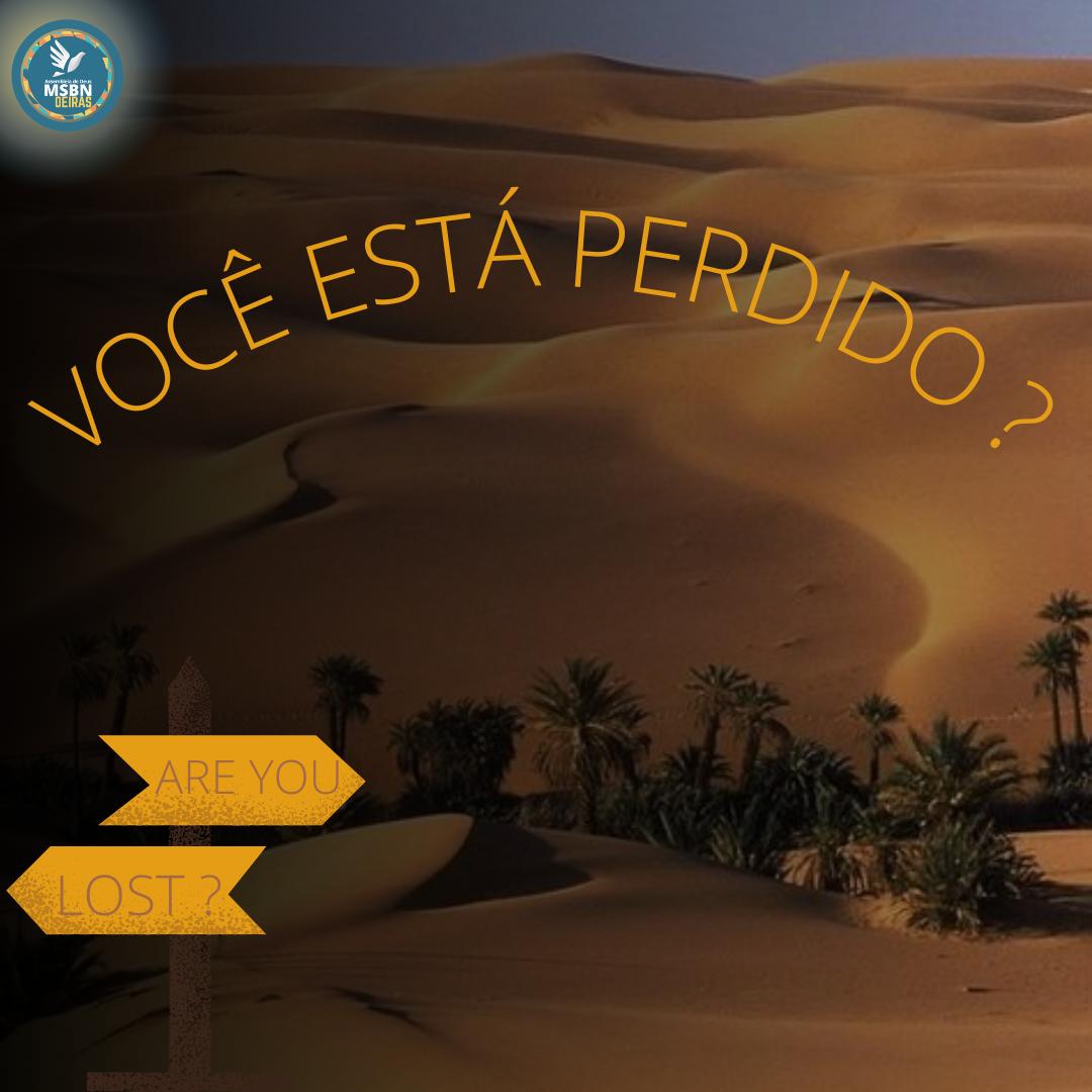 VOCÊ ESTÁ PERDIDO? | Isabela Ferreira