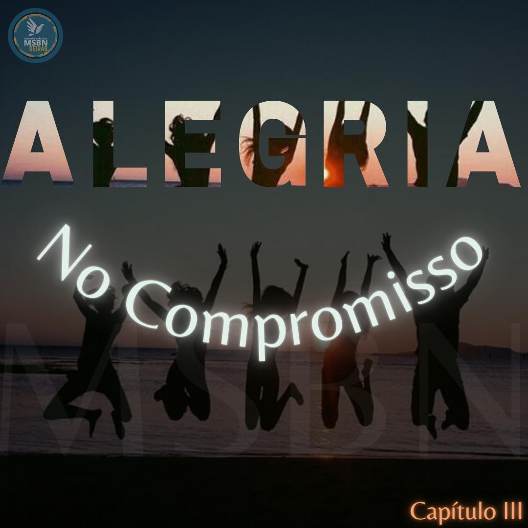 SÉRIE ALEGRIA | NO COMPROMISSO | Pr. Josué Moreira Jr.