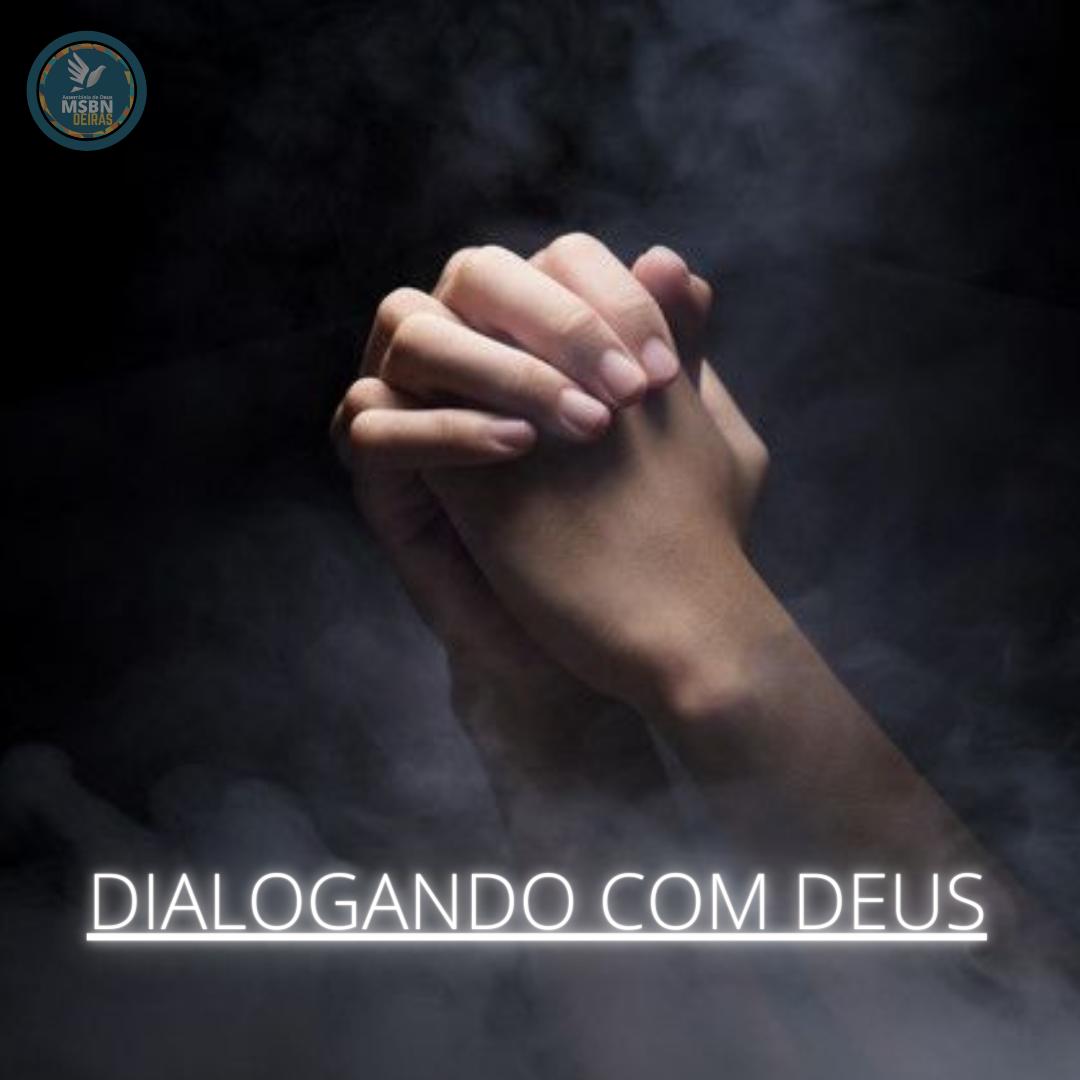 DIALOGANDO COM DEUS  | Pb Jozias Pinto