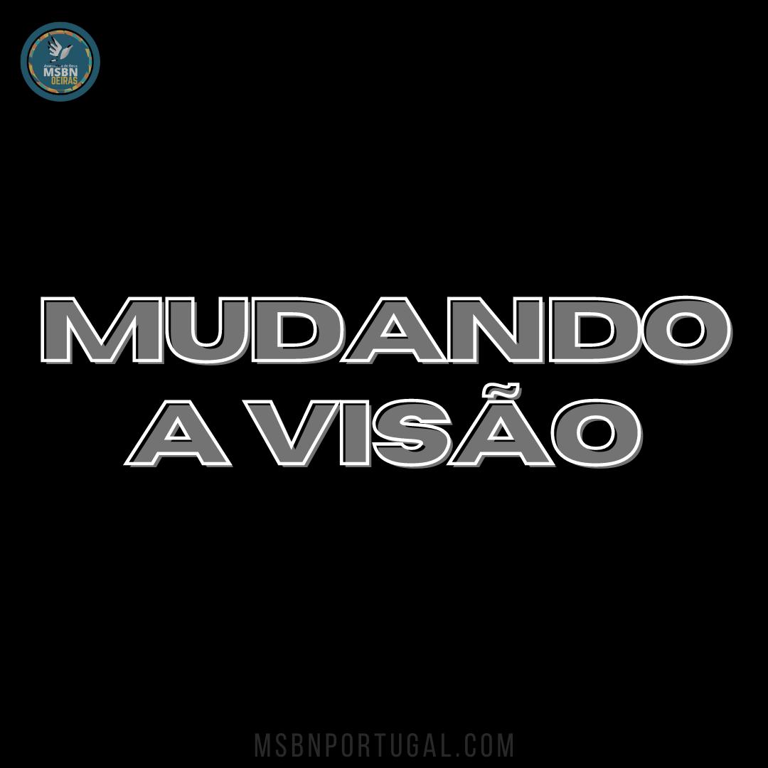 MUDANDO A VISÃO | Pb Jozias Pinto