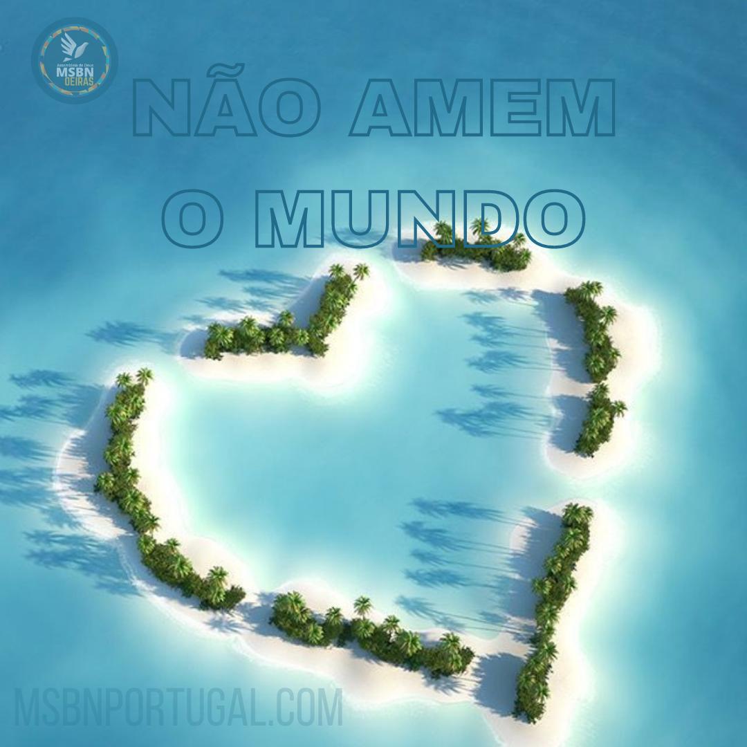 NÃO AME O MUNDO | Pr Josué Moreira Jr