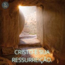 CRISTO E SUA RESSUREIÇÃO | Pr Josué Moreira Jr.