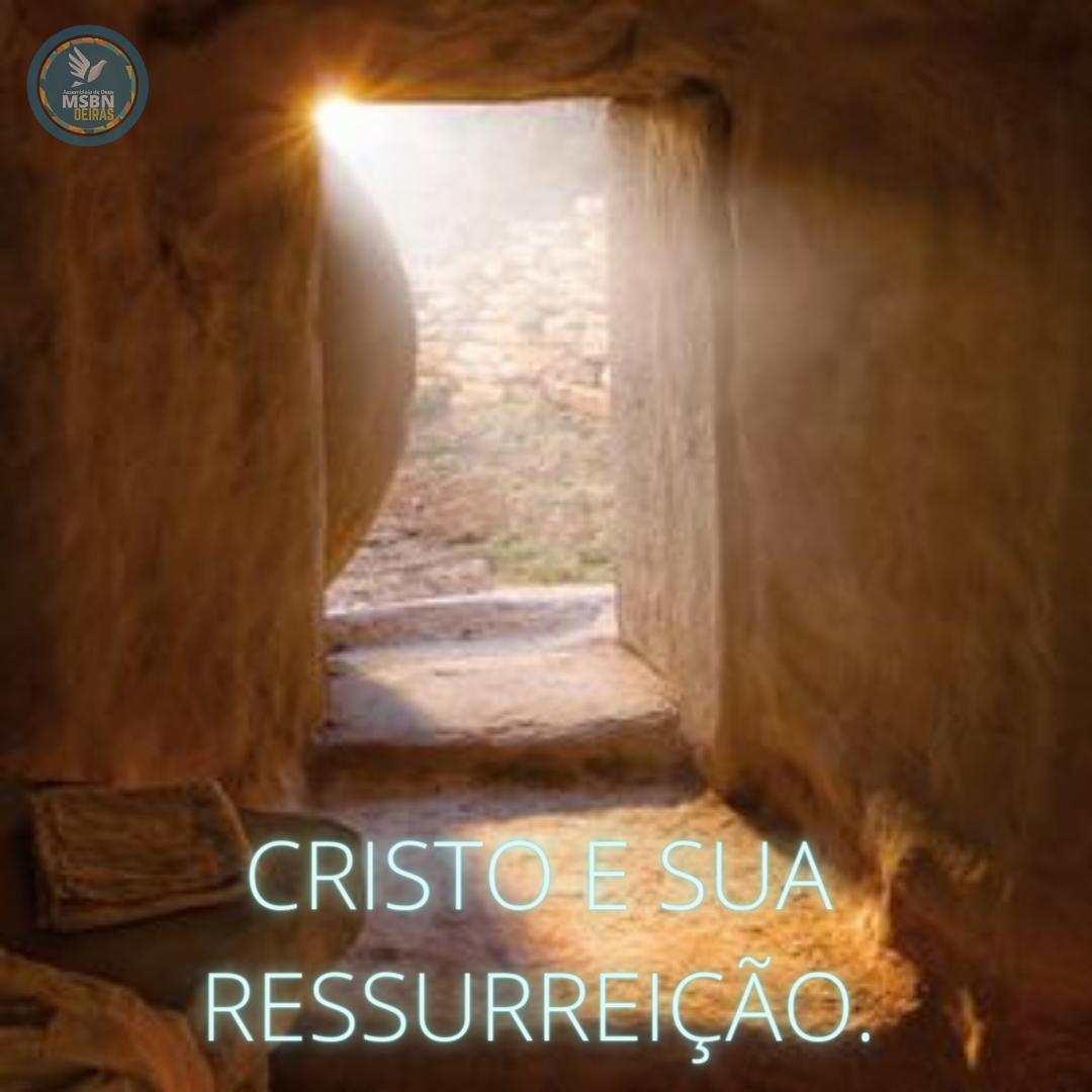 CRISTO E SUA RESSUREIÇÃO   Pr Josué Moreira Jr.