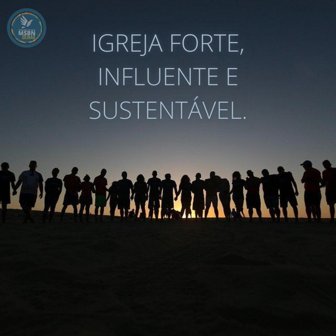 IGREJA FORTE, INFLUENTE E SUSTENTÁVEL | Pr Josué Moreira Jr.
