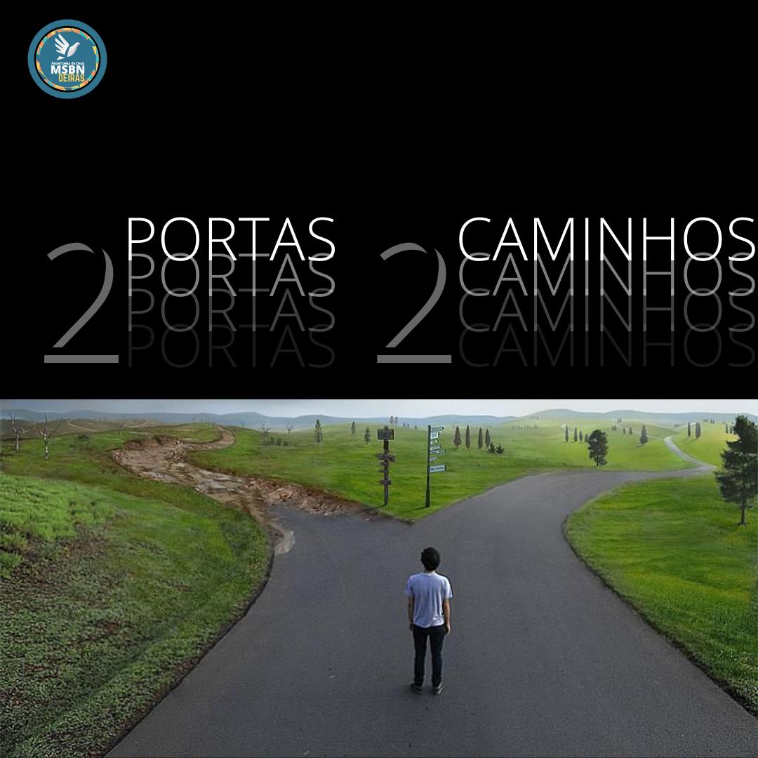 2 PORTAS 2 CAMINHOS | Pr Josué Moreira Jr