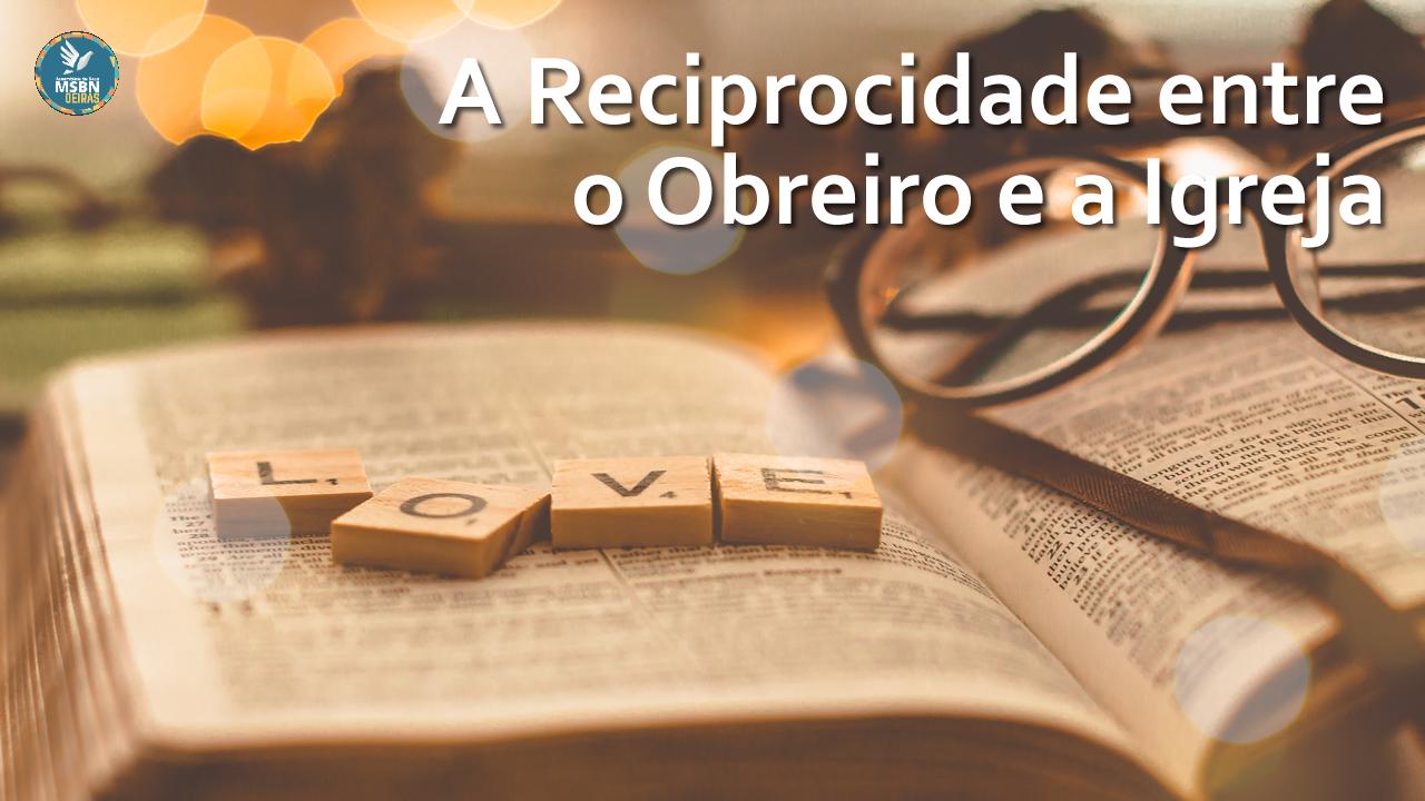 A RECIPROCIDADE ENTRE O OBREIRO E A IGREJA | Pastor Josué Moreira
