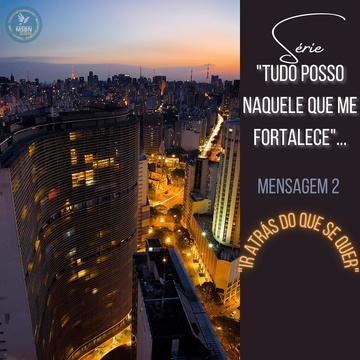 TUDO POSSO NAQUELE QUE ME FORTALECE | Mensagem 2 | IR ATRÁS DO QUE SE QUER | Vanessa Nunes