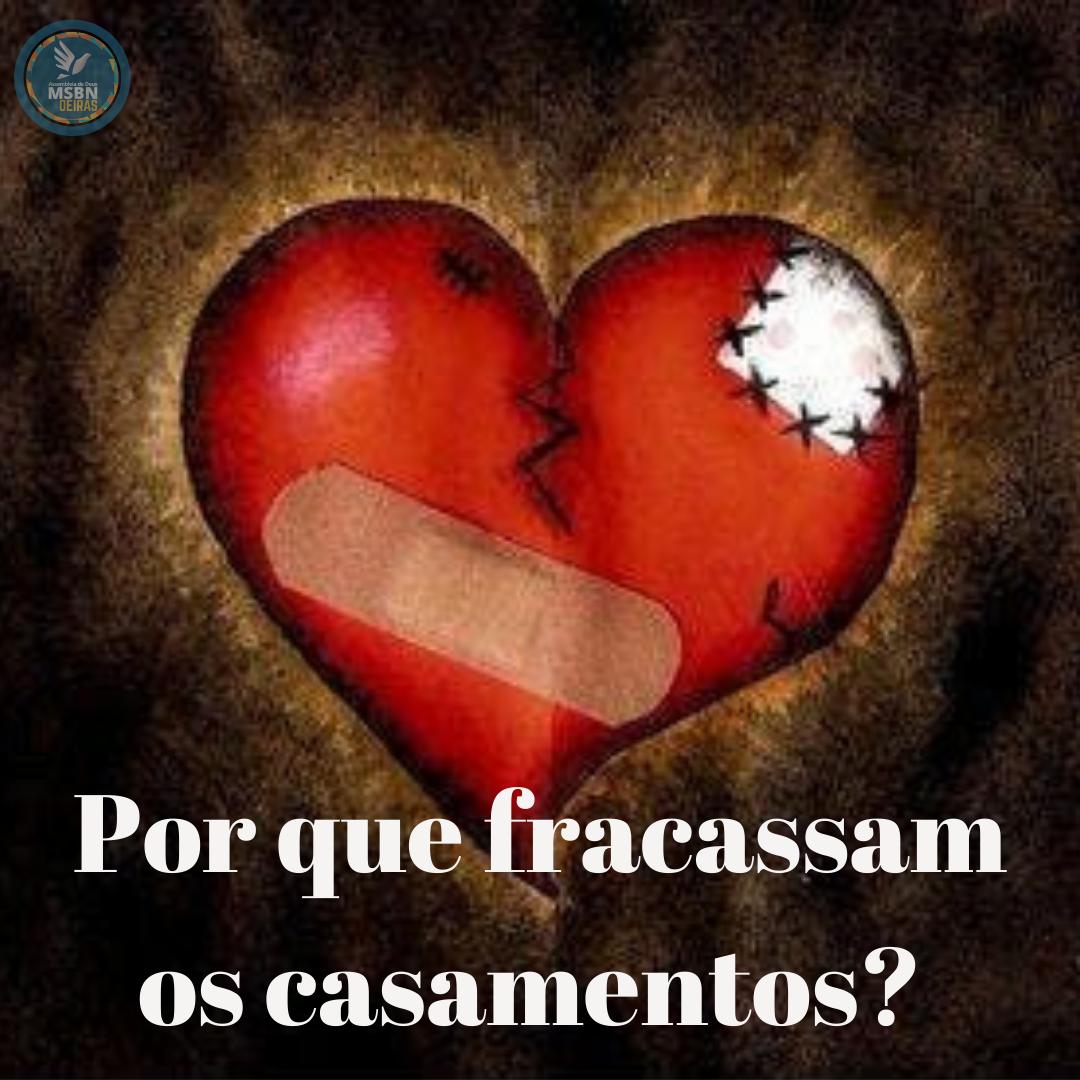POR QUE FRACASSAM  OS CASAMENTOS? | Pr. Josué Moreira Jr.
