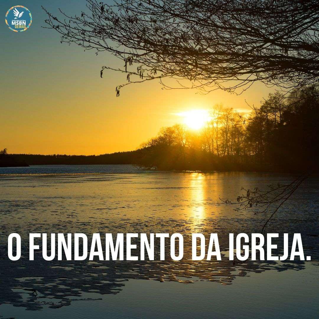 O FUNDAMENTO DA IGREJA | Pb. Vitor Pereira